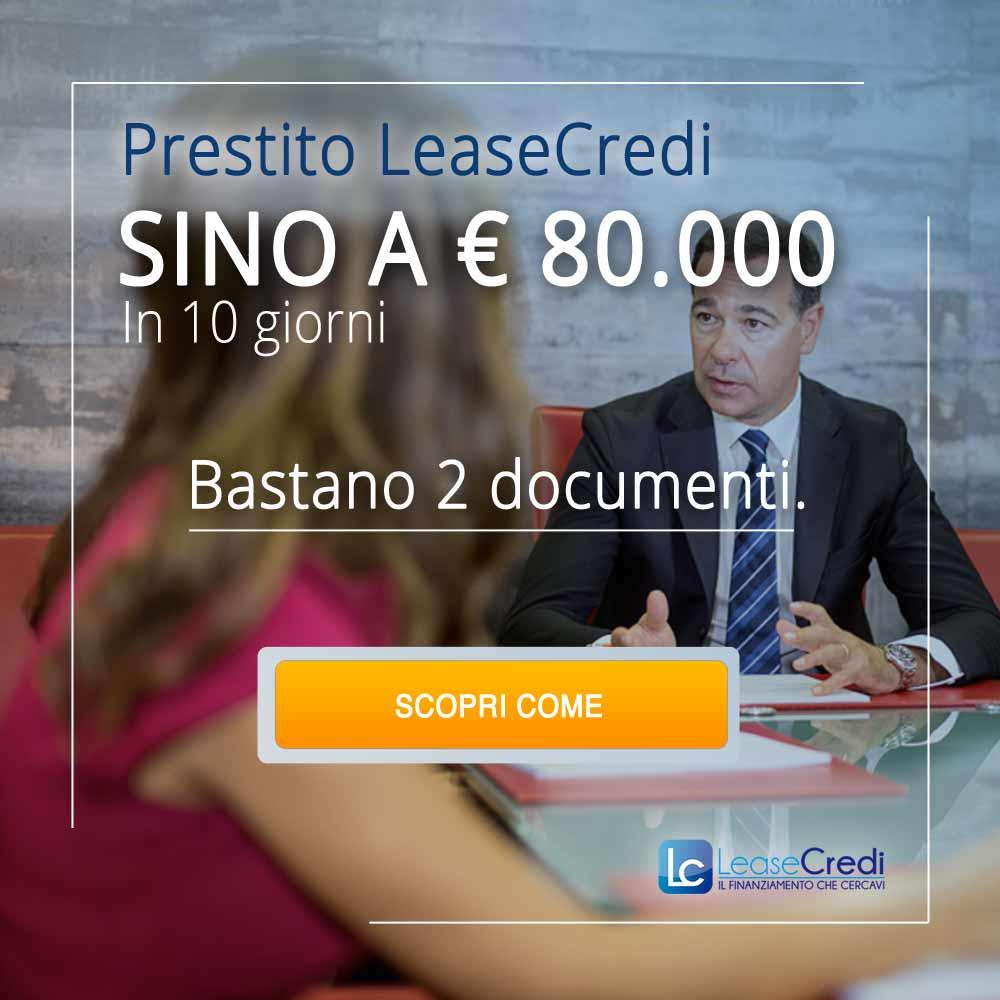 prestiti sino a €80.000 in dieci giorni con solo due documenti